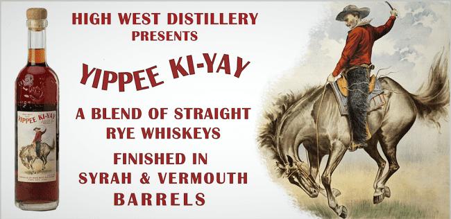 Yippee Ki-Yay Rye Whiskey 1